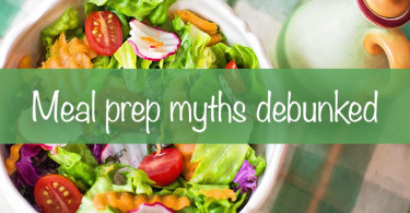 Meal prep myths debunked