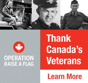 Operation Raise a Flag. Thank Canada's Veterans.